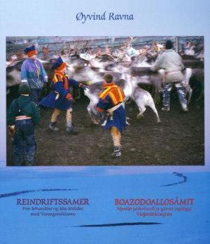 Reindriftssamer ; Boazodoallosámit : njeallje jahkecuodi ja gávcci jagiáiggi Várjjátsiiddaiguin