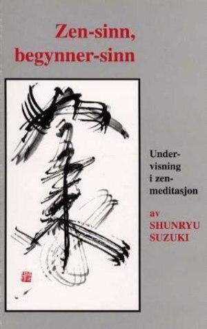 Zen-sinn, begynner-sinn