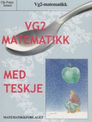 Vg2-matematikk med teskje