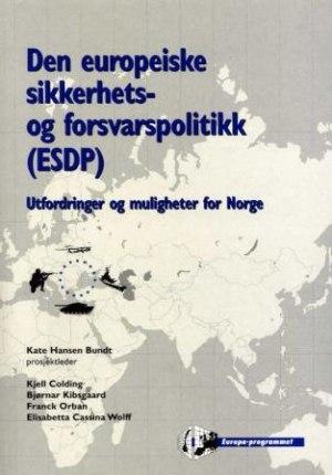 Den europeiske sikkerhets- og forsvarspolitikk (ESDP)