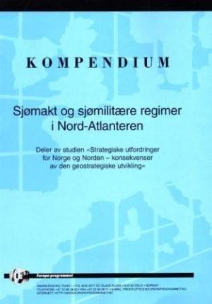 Sjømakt og sjømilitære regimer i Nord-Atlanteren