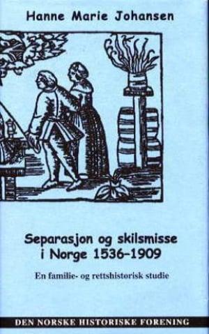 Separasjon og skilsmisse i Norge 1536-1909