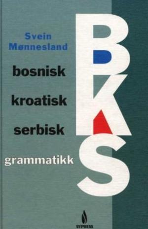 Bosnisk, kroatisk, serbisk grammatikk