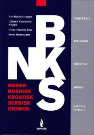 Norsk-bosnisk/kroatisk/serbisk ordbok = Norvesko-bosanski/hrvatski/srpski rjecnik