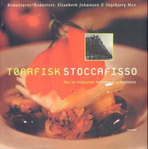 Tørrfisk = Stoccafisso : nutrimento e tradizione