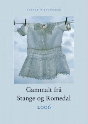 Gammalt frå Stange og Romedal 2006
