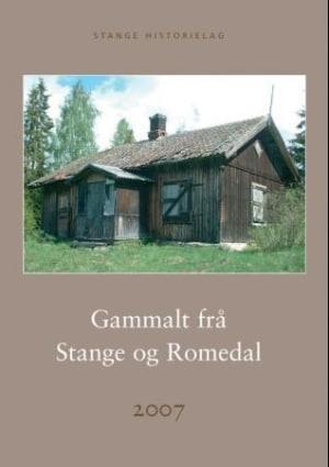 Gammalt frå Stange og Romedal 2007