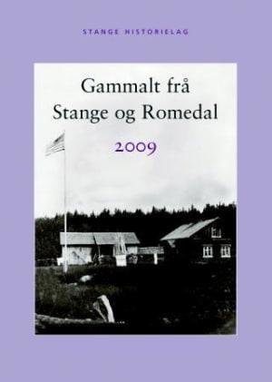 Gammalt frå Stange og Romedal 2009