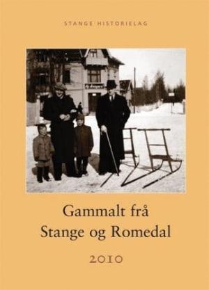 Gammalt frå Stange og Romedal 2010