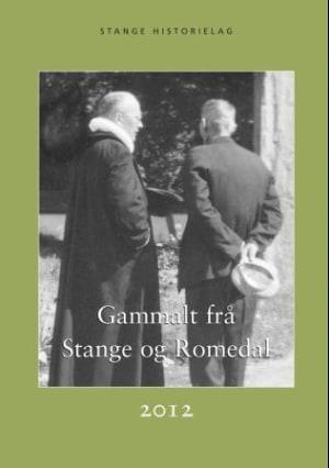 Gammalt frå Stange og Romedal 2012