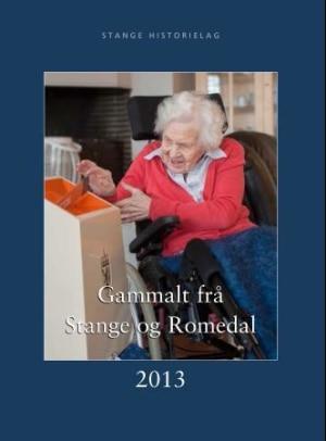Gammalt frå Stange og Romedal 2013