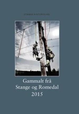 Gammalt frå Stange og Romedal 2015