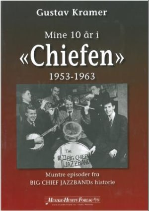 Mine 10 år i Chiefen