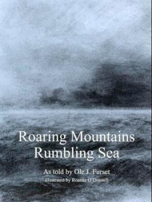 Roaring mountains - rumbling sea