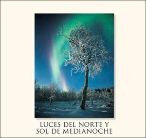 Luces del norte y sol de medianoche