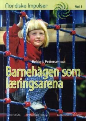 Barnehagen som læringsarena
