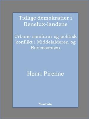 Tidlige demokratier i Benelux-landene
