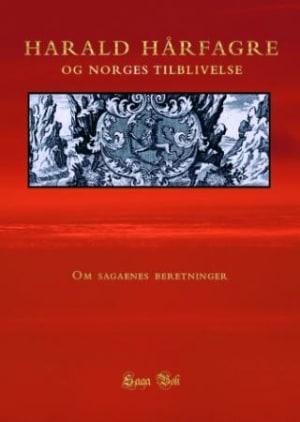 Harald Hårfagre og Norges tilblivelse