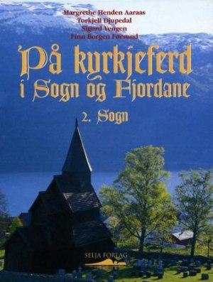 På kyrkjeferd i Sogn og Fjordane. Bd. 2