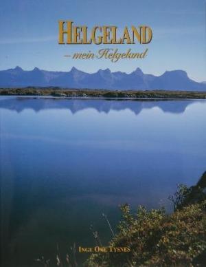 Helgeland - mein Helgeland