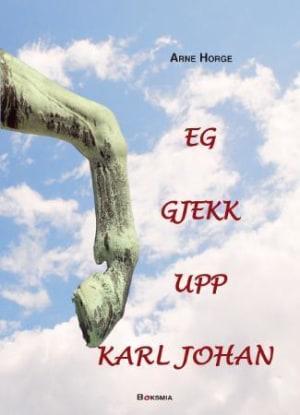 Eg gjekk upp Karl Johan
