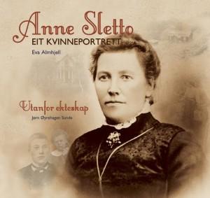 Anne Sletto - eit kvinneportrett