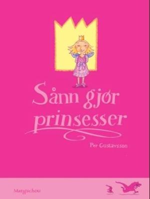 Sånn gjør prinsesser