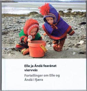 Elle ja Ándá fearánat viervvás = Fortellinger om Elle og Ándá i fjæra