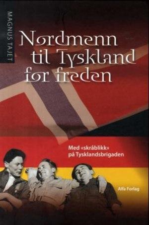 Nordmenn til Tyskland for freden