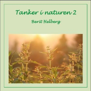 Tanker i naturen 2