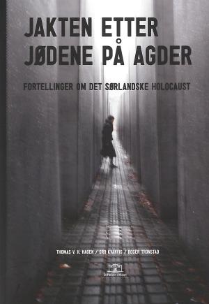 Jakten etter jødene på Agder