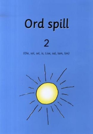 Ord spill 2 : (Ole, sol, sel, is, Lise, sal, lam, lim)