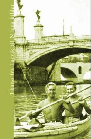 I kano fra Larvik til Nilens kilder