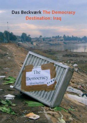 The Democracy, destination: Iraq
