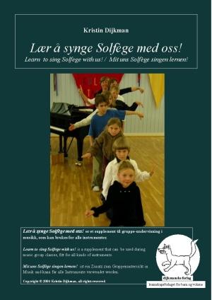 Lær å synge Solfège med oss! = Learn to sing Solfège with us! = Mit uns Solfège lernen!