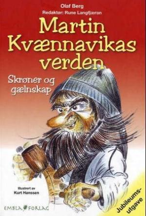 Martin Kvænnavikas verden