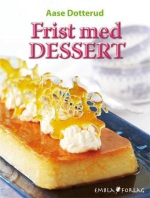 Frist med dessert