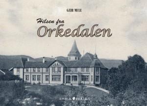 Hilsen fra Orkedalen