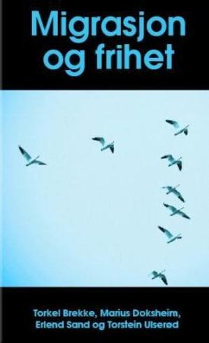 Migrasjon og frihet