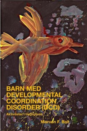 Barn med developmental coordination disorder (DCD)