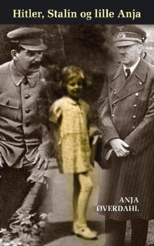 Hitler, Stalin og lille Anja