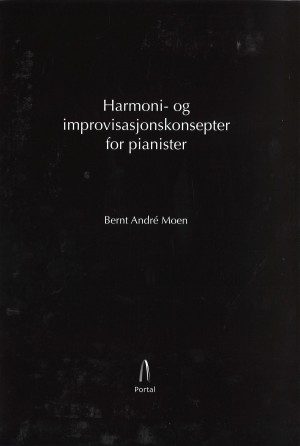 Harmoni- og improvisasjonskonsepter for pianister