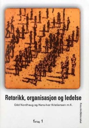 Retorikk, organisasjon og ledelse