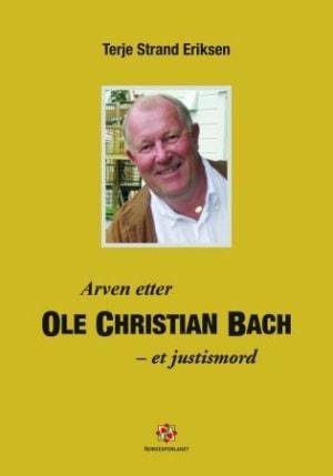 Arven etter Ole Christian Bach