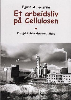 Et arbeidsliv på Cellulosen