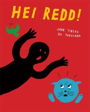 Hei, Redd!