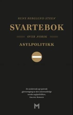 Svartebok over norsk asylpolitikk