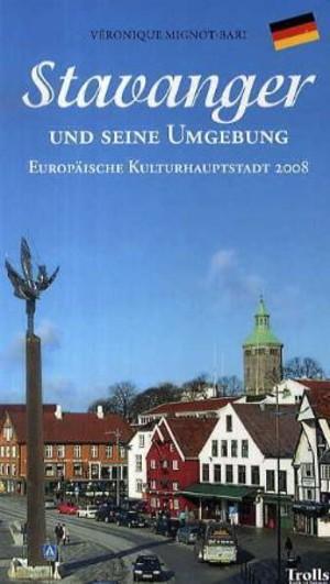 Stavanger und seine Umgebung