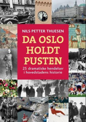 Da Oslo holdt pusten