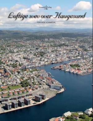 Luftige svev over Haugesund